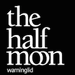 Half Moon, Warninglid