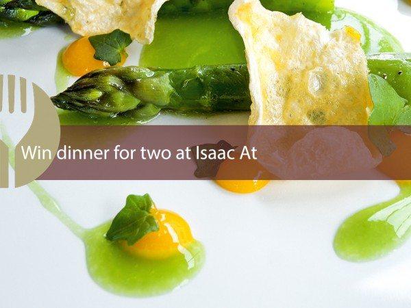 WIN a meal for 2 at Isaac At