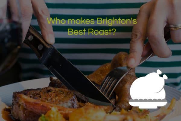 Brighton restaurant - Best Sunday Roast