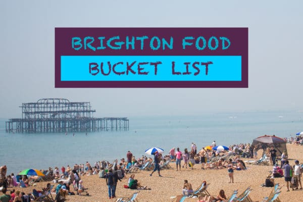 Brighton Food Bucket List